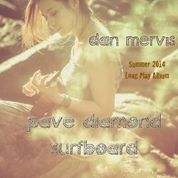 Pave Diamond Surfboard Summer 2014 Long Play Album [Explicit]