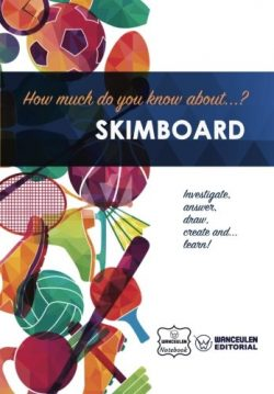 How much do you know about… Skimboard