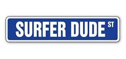 "SURFER DUDE Street Sign Sticker 22"" Long Surfing Surf Board Wax Signs Sticker Sign – ..."