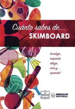 Cuánto sabes de… Skimboard (Spanish Edition)
