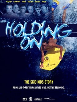 Holding On – The Skid Kids Story