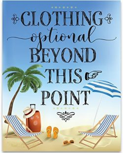 Clothing Optional Beyond This Point – Beach House – 11×14 Unframed Art Print &# ...